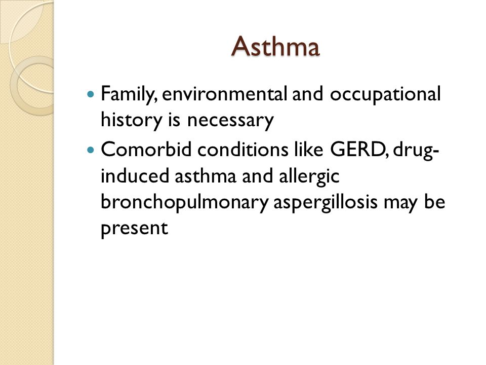 Asthma Family, environmental and occupational history is necessary