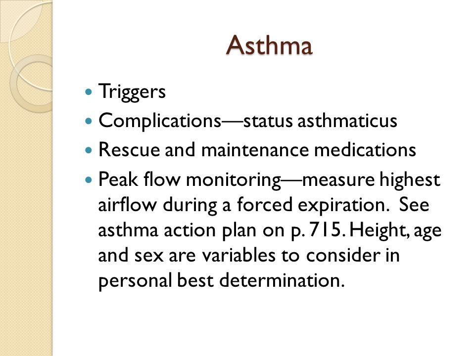 Asthma Triggers Complications—status asthmaticus