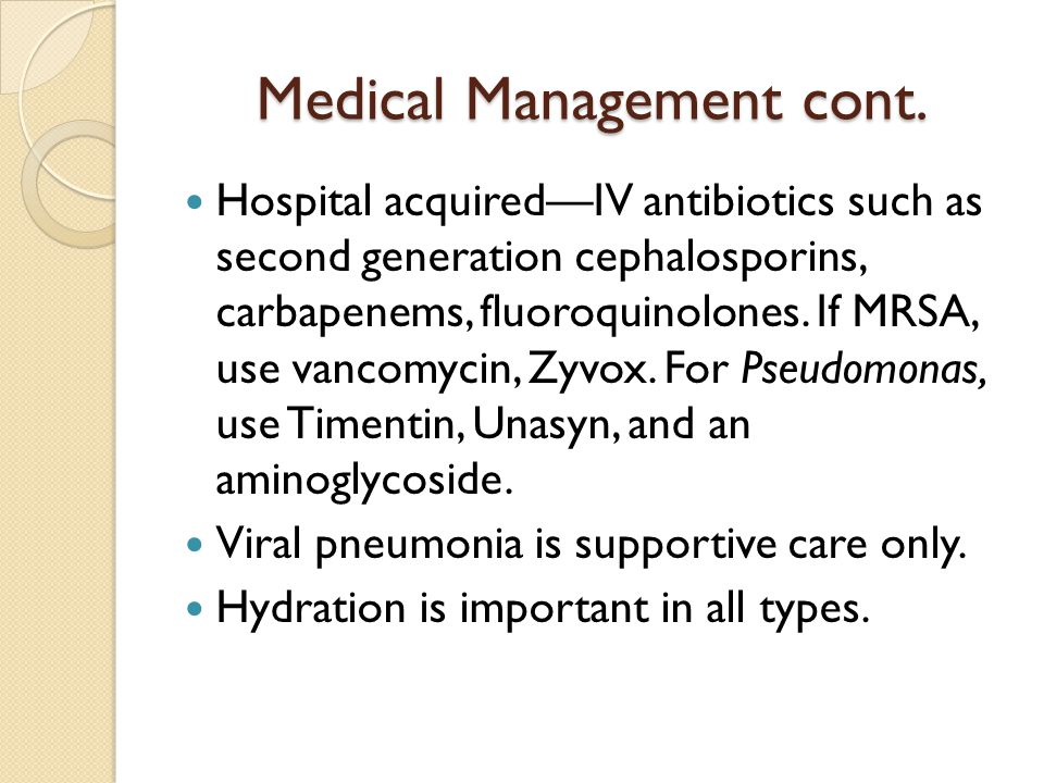 Medical Management cont.