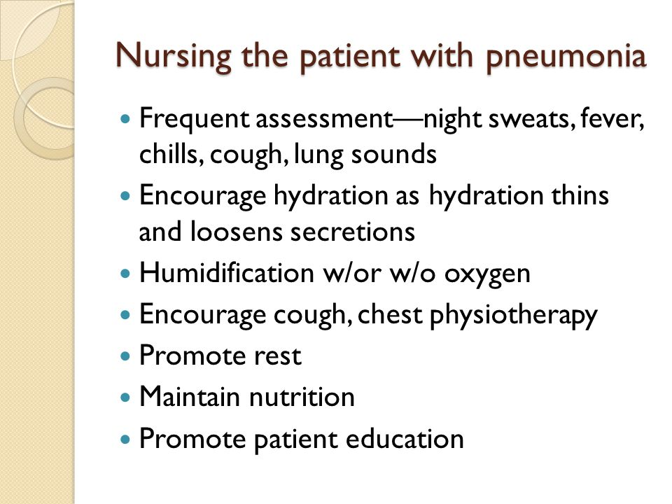 Nursing the patient with pneumonia