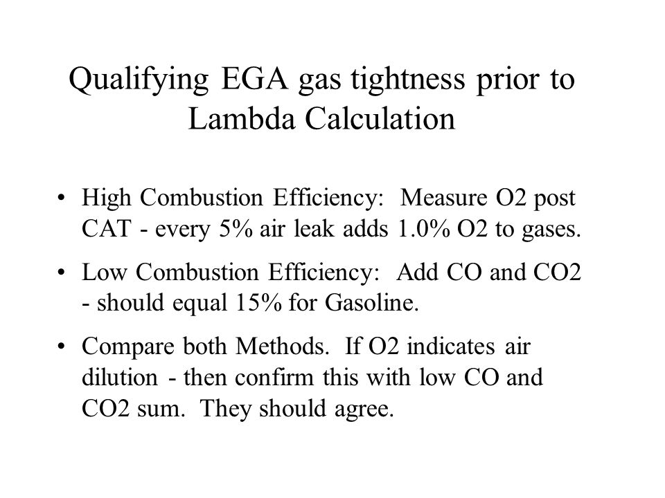 Qualifying EGA gas tightness prior to Lambda Calculation