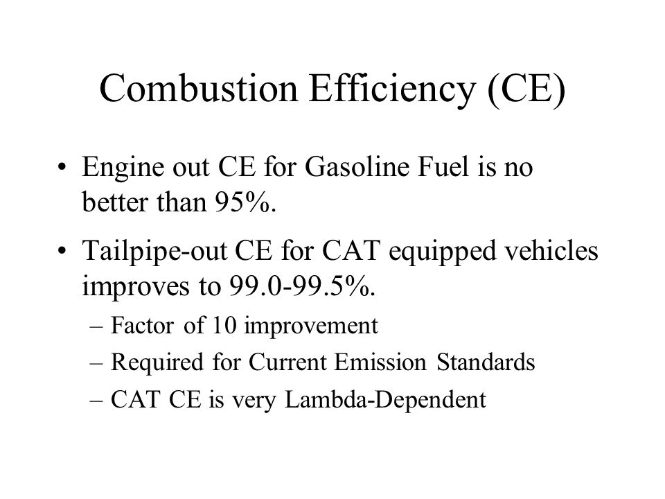 Combustion Efficiency (CE)