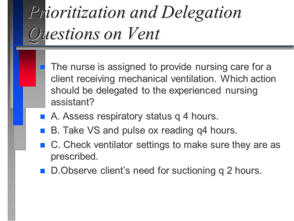 Prioritization and Delegation Questions on Vent