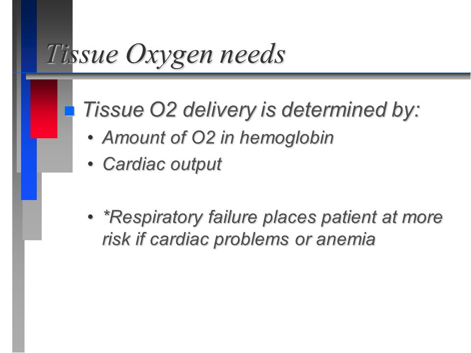 Tissue Oxygen needs Tissue O2 delivery is determined by: