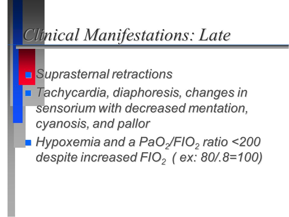 Clinical Manifestations: Late