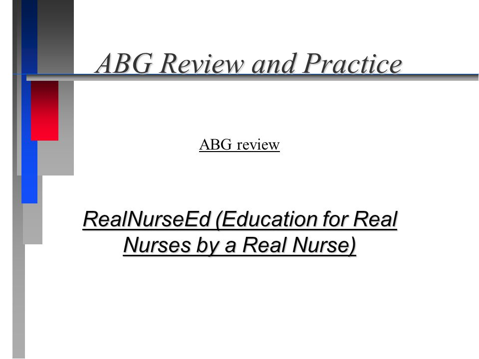 ABG Review and Practice