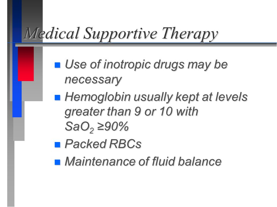 Medical Supportive Therapy