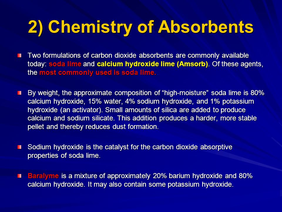 2) Chemistry of Absorbents
