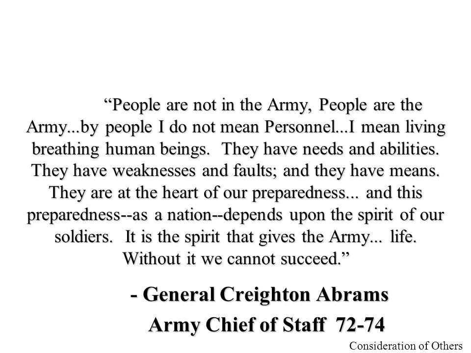 - General Creighton Abrams Army Chief of Staff 72-74