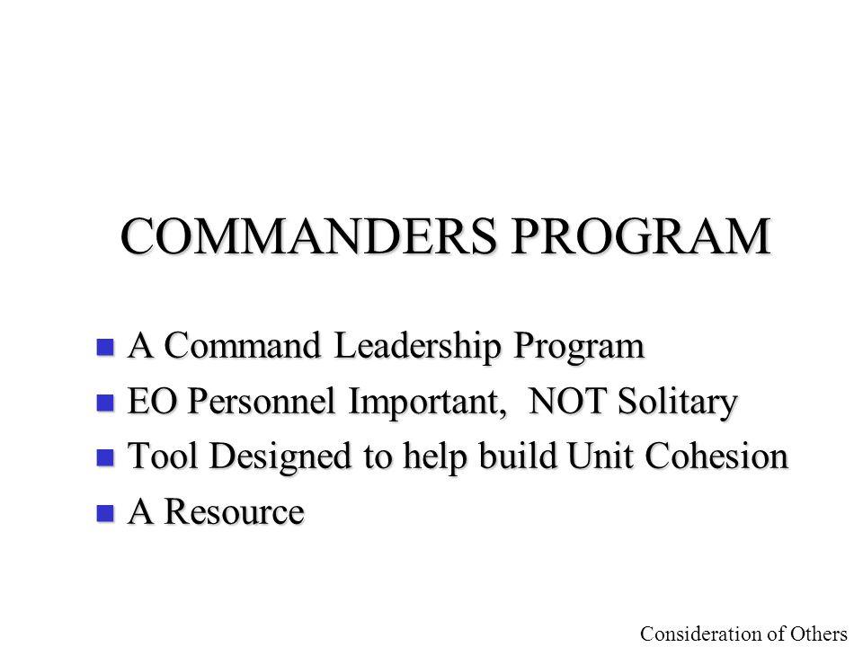 COMMANDERS PROGRAM A Command Leadership Program