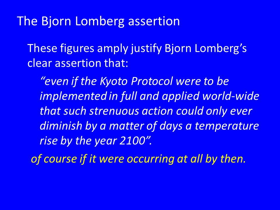 The Bjorn Lomberg assertion
