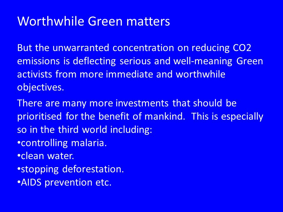 Worthwhile Green matters