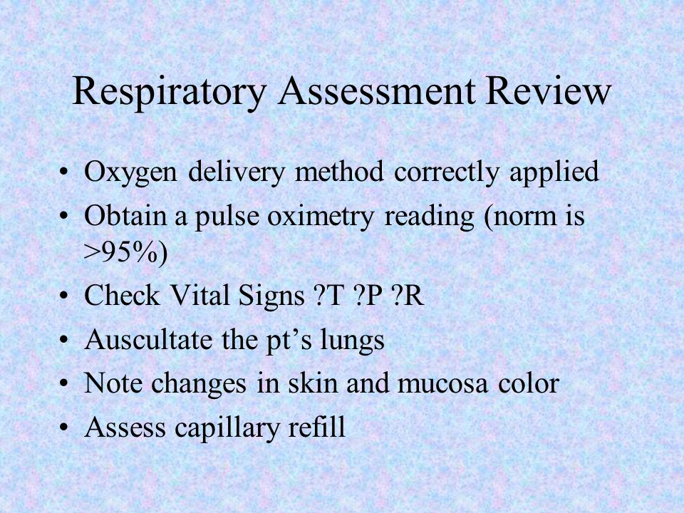 Respiratory Assessment Review