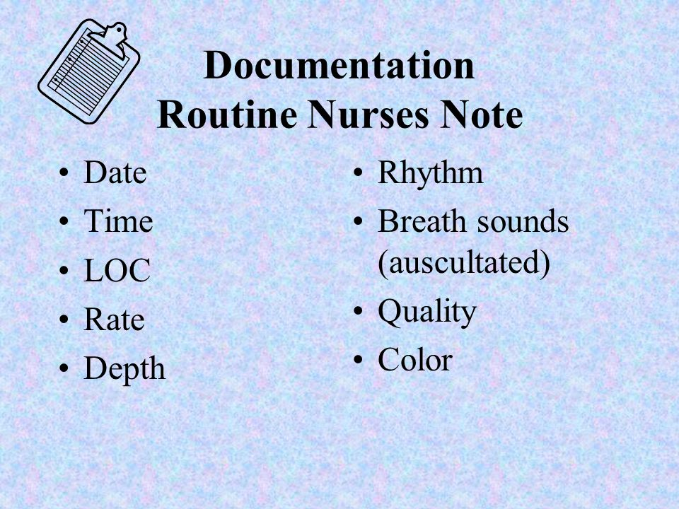 Documentation Routine Nurses Note