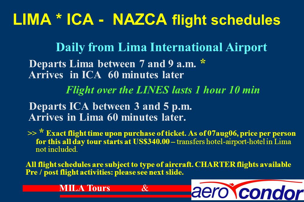 LIMA * ICA - NAZCA flight schedules