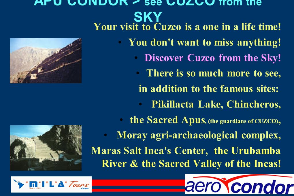 APU CONDOR > see CUZCO from the SKY