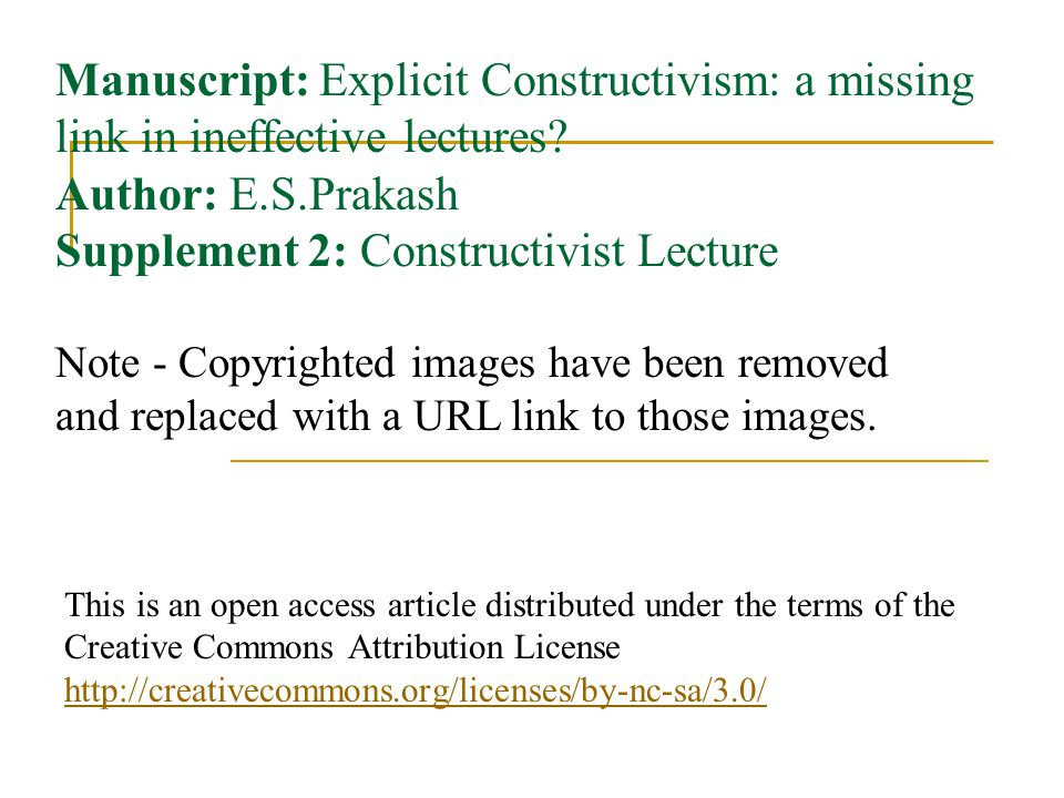 Manuscript: Explicit Constructivism: a missing link in ineffective lectures Author: E.S.Prakash Supplement 2: Constructivist Lecture