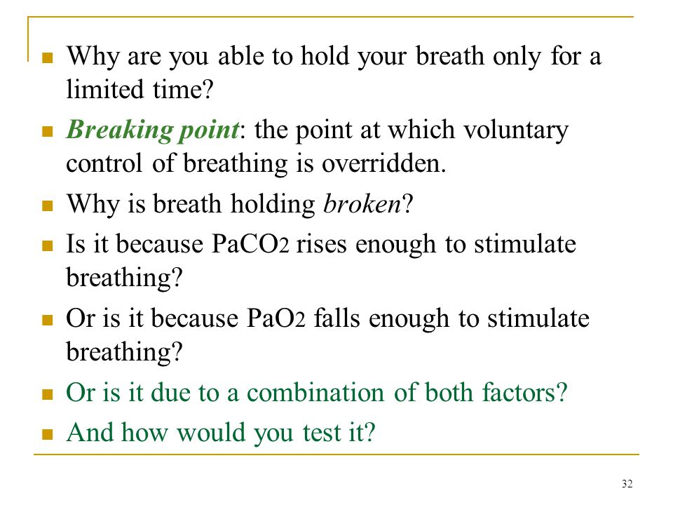 Why are you able to hold your breath only for a limited time