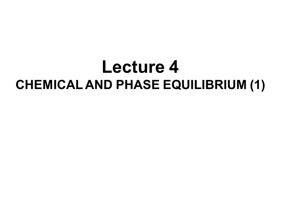 CHEMICAL AND PHASE EQUILIBRIUM (1)