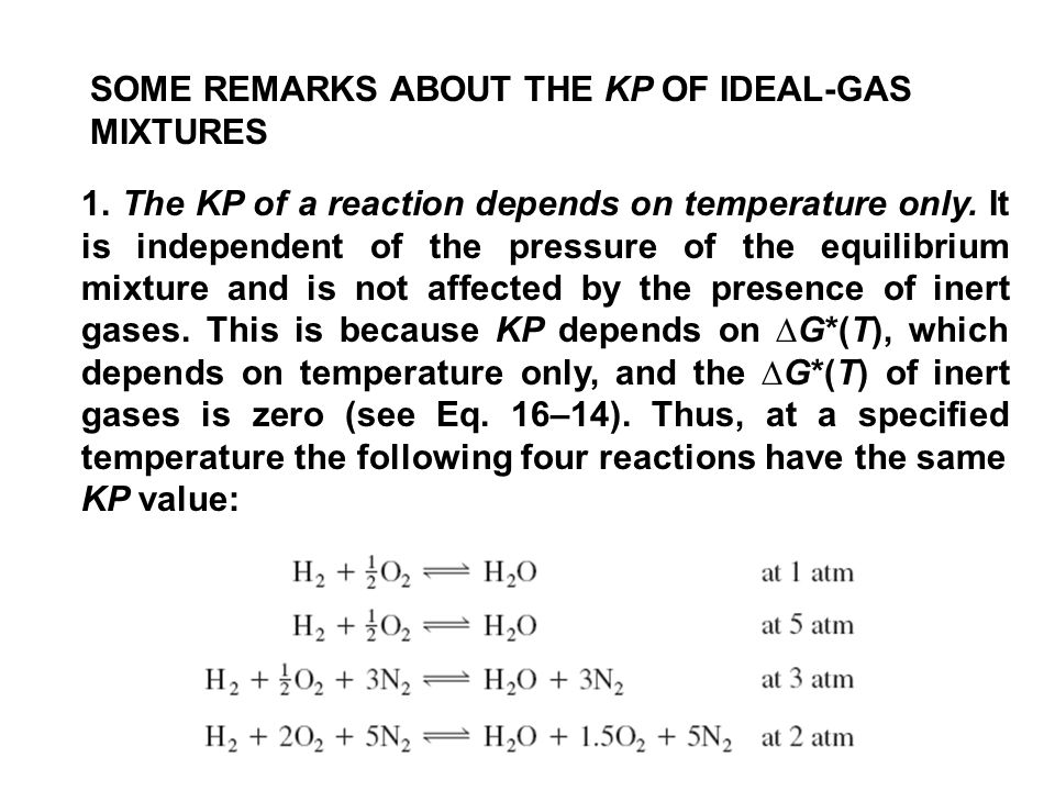 SOME REMARKS ABOUT THE KP OF IDEAL-GAS MIXTURES