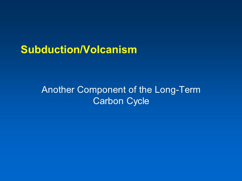 Subduction/Volcanism