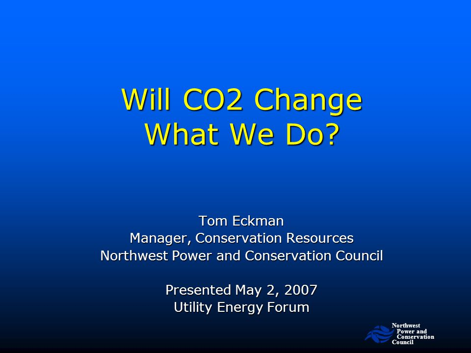Will CO2 Change What We Do