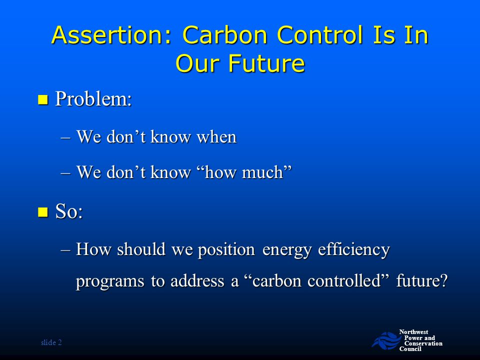 Assertion: Carbon Control Is In Our Future