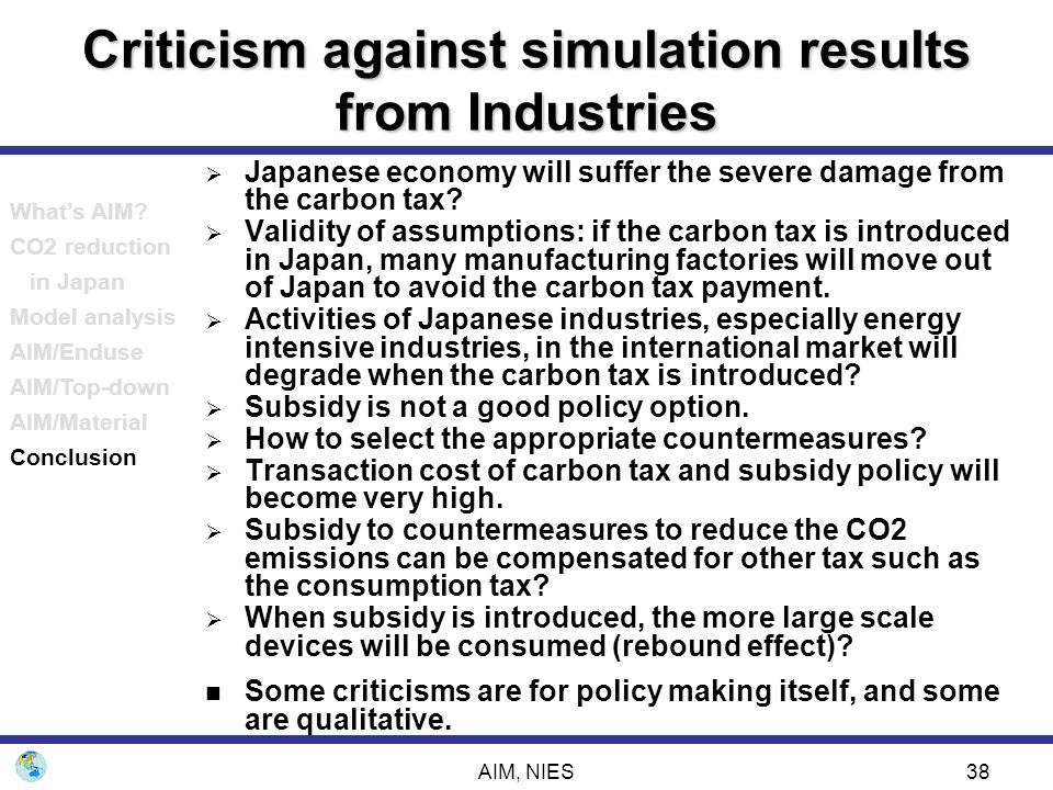 Criticism against simulation results from Industries