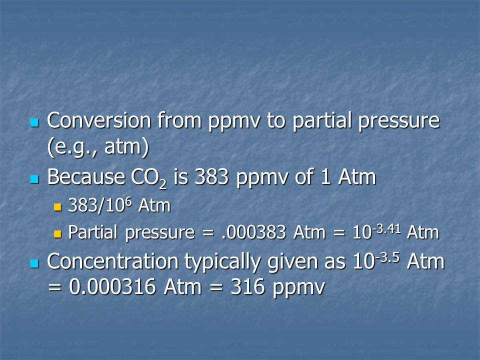 Conversion from ppmv to partial pressure (e.g., atm)