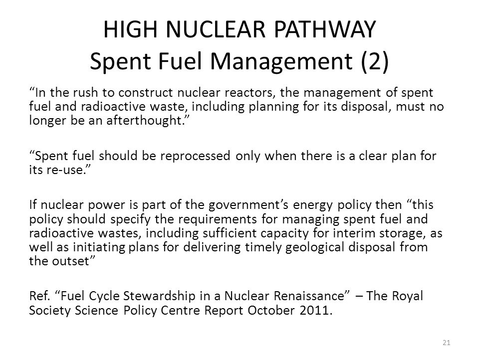 HIGH NUCLEAR PATHWAY Spent Fuel Management (2)