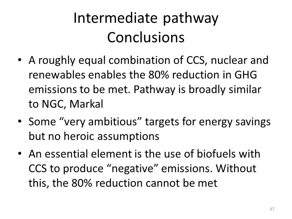 Intermediate pathway Conclusions