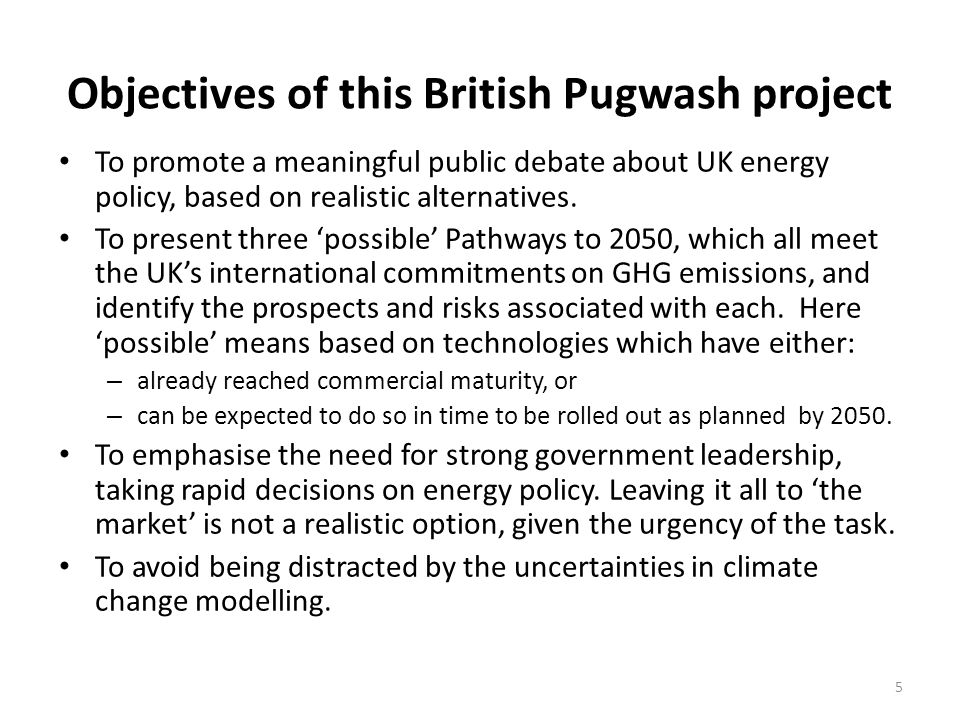 Objectives of this British Pugwash project
