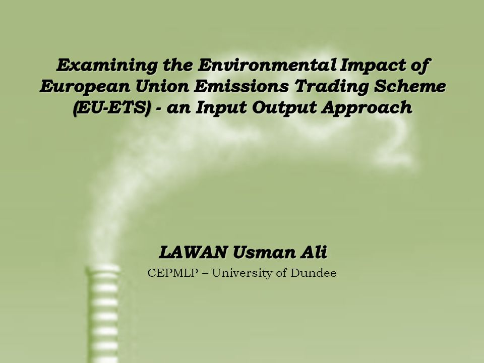 Examining the Environmental Impact of EU-ETS