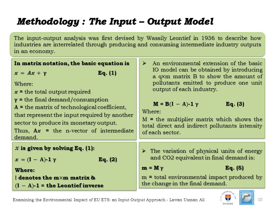 Methodology : The Input – Output Model