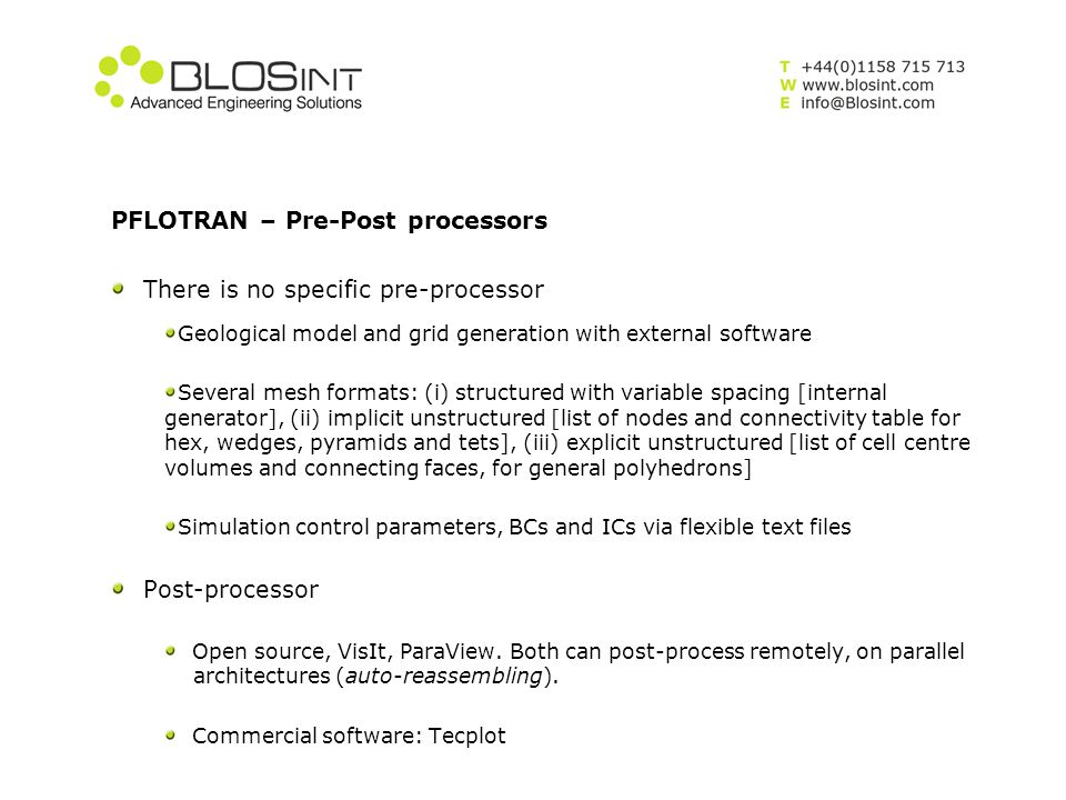 PFLOTRAN – Pre-Post processors There is no specific pre-processor