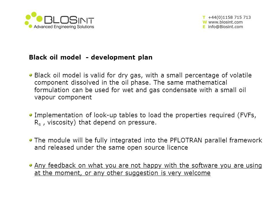 Black oil model - development plan