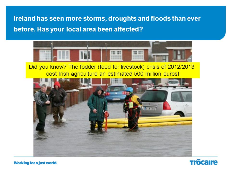 Ireland has seen more storms, droughts and floods than ever before