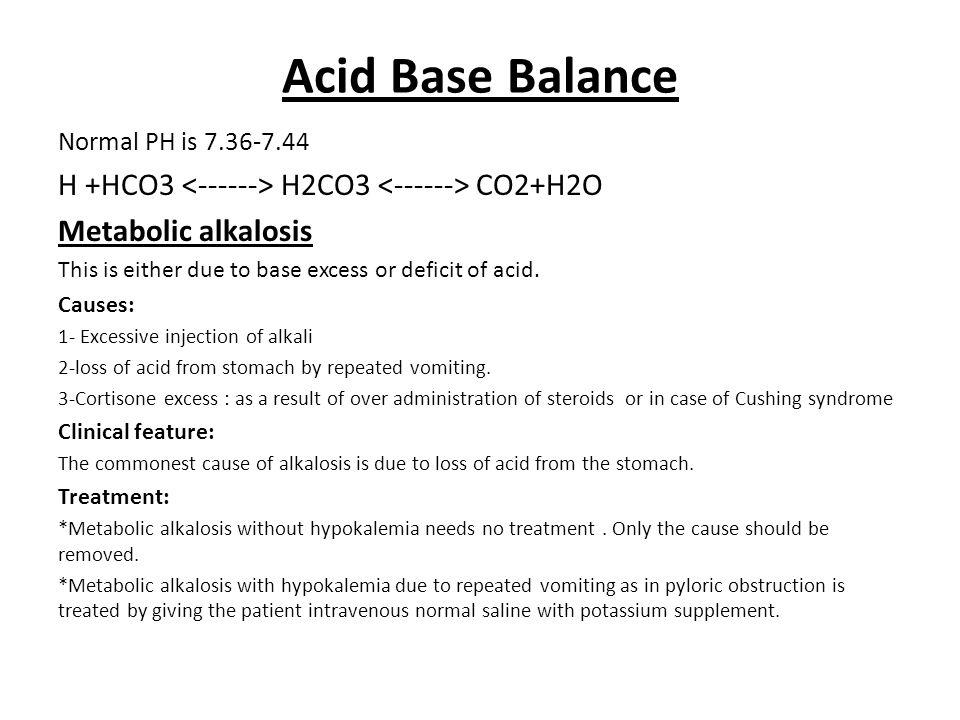 Acid Base Balance H +HCO3 <------> H2CO3 <------> CO2+H2O