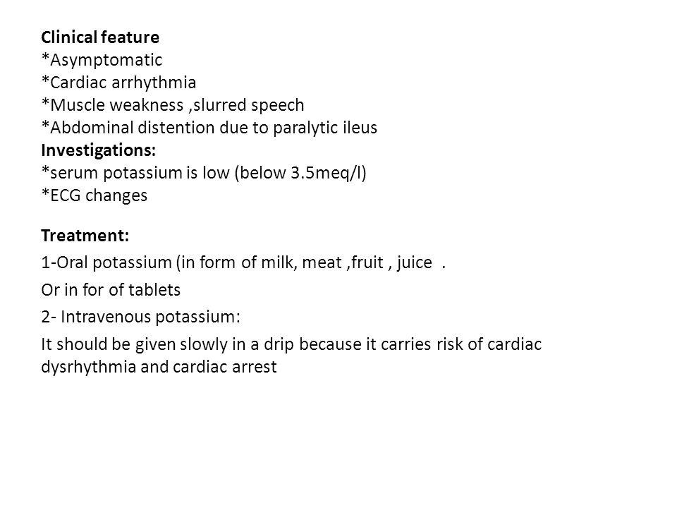 Clinical feature. Asymptomatic. Cardiac arrhythmia