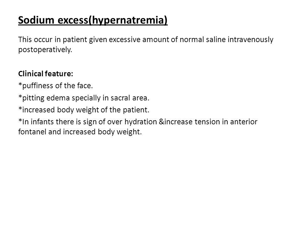 Sodium excess(hypernatremia)