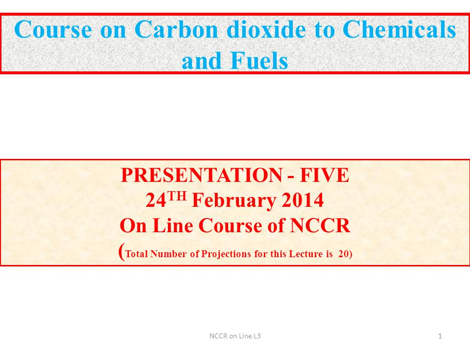 Course on Carbon dioxide to Chemicals and Fuels