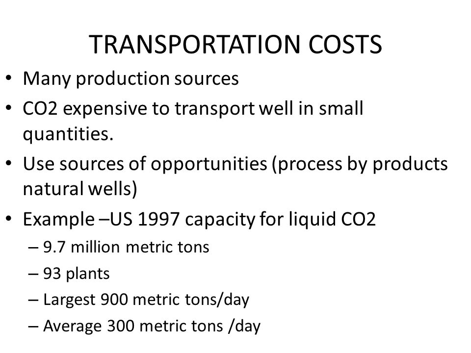 TRANSPORTATION COSTS Many production sources