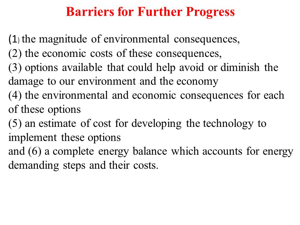 Barriers for Further Progress