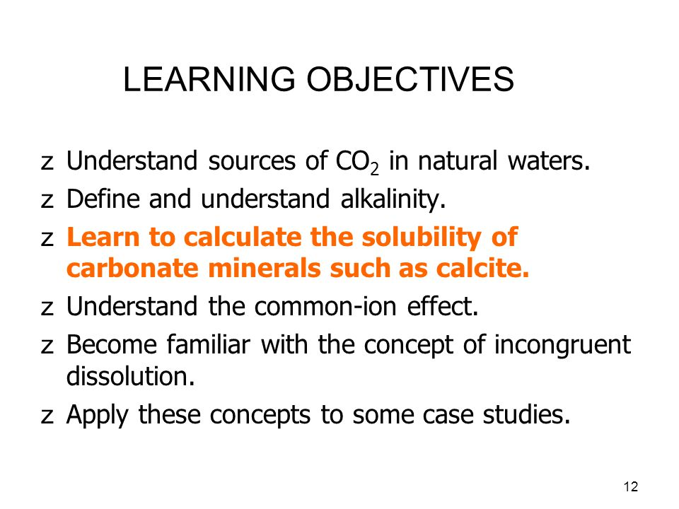 LEARNING OBJECTIVES Understand sources of CO2 in natural waters.