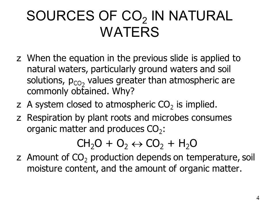 SOURCES OF CO2 IN NATURAL WATERS