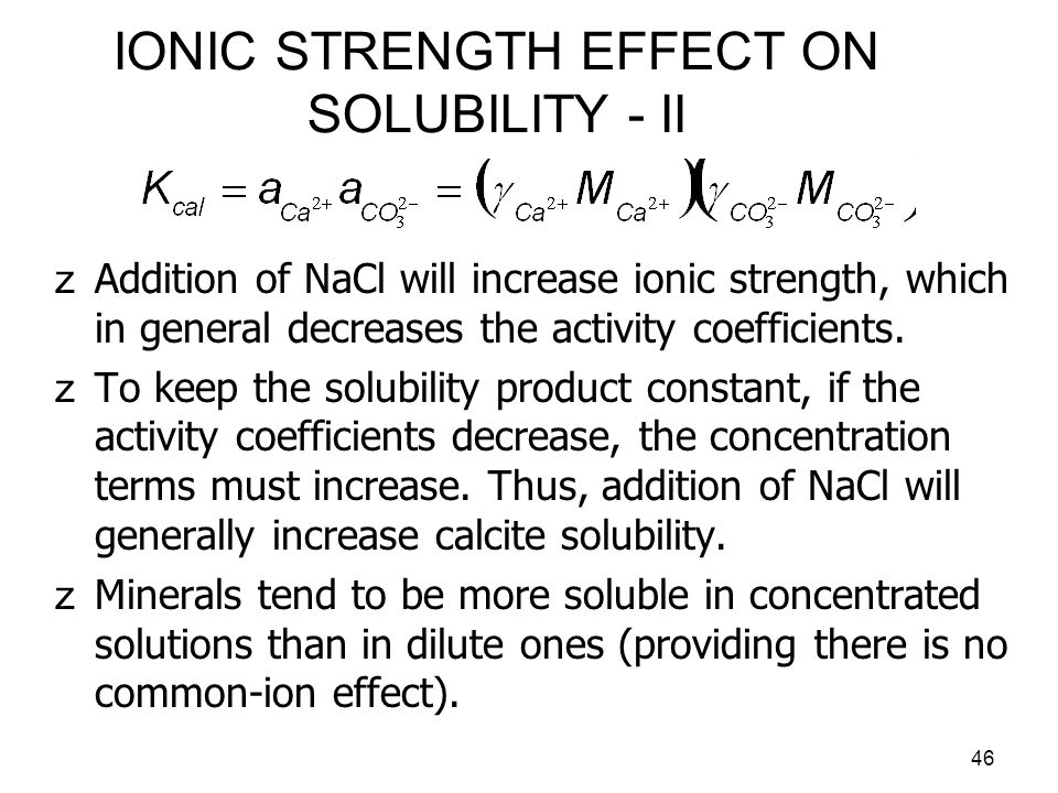 IONIC STRENGTH EFFECT ON SOLUBILITY - II