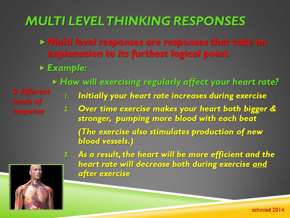 Multi Level Thinking responses