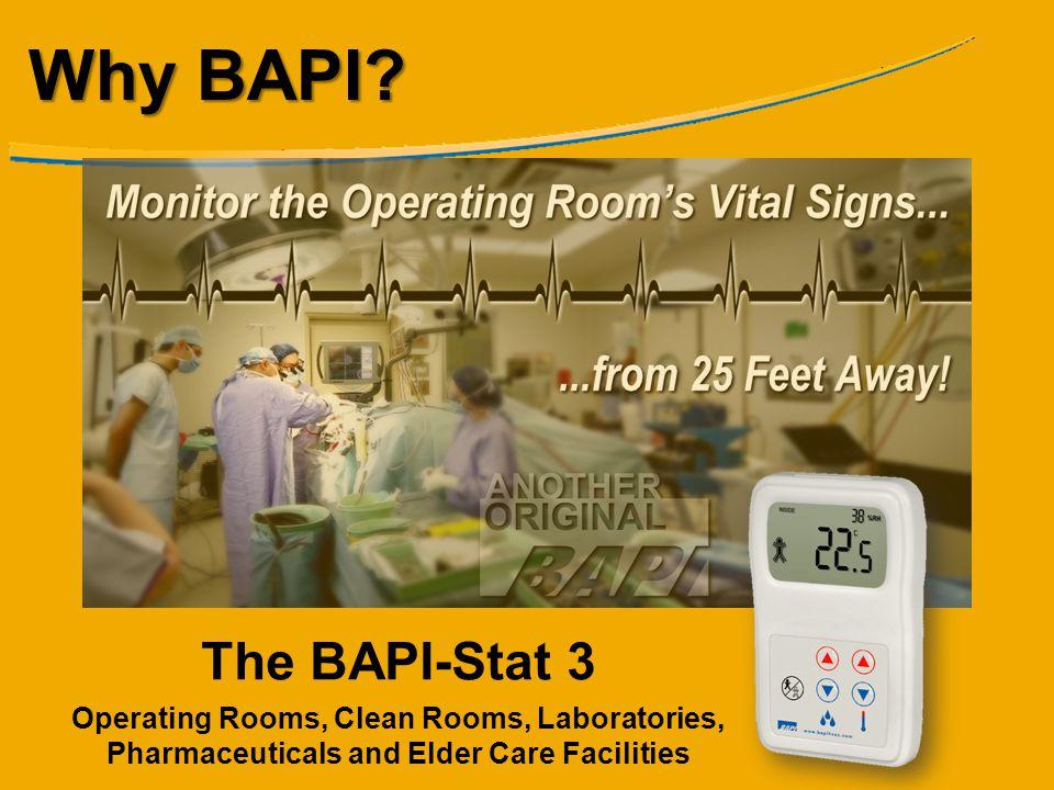 Why BAPI. The BAPI-Stat 3.