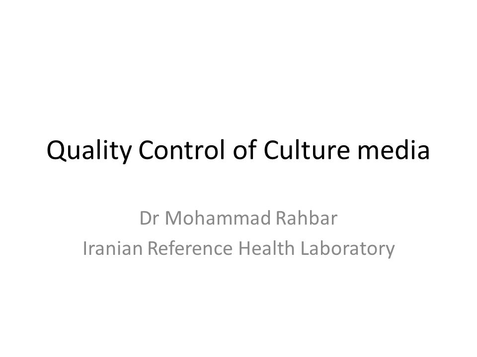 Quality Control of Culture media