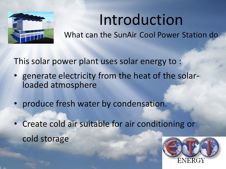 Introduction What can the SunAir Cool Power Station do